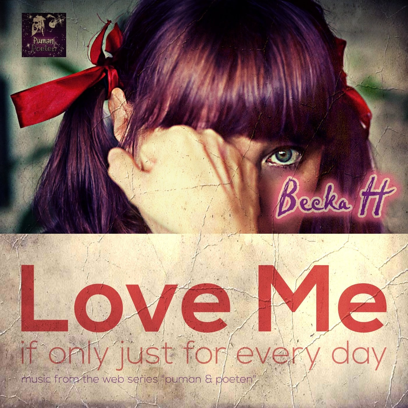 Becka H - Love Me (If Only Just for Every Day)